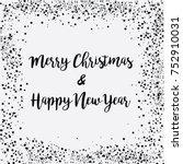 merry christmas   happy new... | Shutterstock .eps vector #752910031