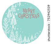 merry christmas and happy new... | Shutterstock .eps vector #752942539
