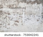 old concrete texture with... | Shutterstock . vector #753042241