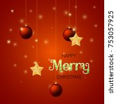 merry christmas background with ... | Shutterstock .eps vector #753057925