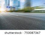 empty asphalt road front of... | Shutterstock . vector #753087367
