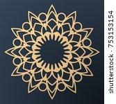 laser cutting mandala. golden... | Shutterstock .eps vector #753153154