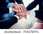 business handshake and teamwork ... | Shutterstock . vector #753176971
