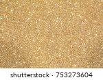 glittery bright shimmering... | Shutterstock . vector #753273604