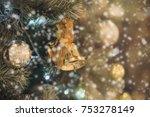 golden bell with christmas... | Shutterstock . vector #753278149