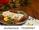 christmas fish. roasted cod... | Shutterstock . vector #753285067