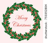 christmas wreath. christmas.... | Shutterstock .eps vector #753352804