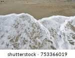 seascape with foam seen from... | Shutterstock . vector #753366019