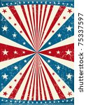 grunge patriotic poster. an old ... | Shutterstock .eps vector #75337597