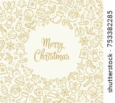 christmas greeting card.... | Shutterstock .eps vector #753382285