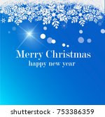 merry christmas  happy new year.... | Shutterstock .eps vector #753386359