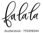 isolated brush hand lettered... | Shutterstock .eps vector #753398344