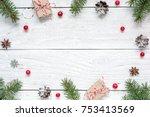 christmas frame made of fir... | Shutterstock . vector #753413569
