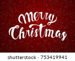 greeting card with merry... | Shutterstock . vector #753419941