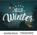 hello winter snow hand sketched ... | Shutterstock .eps vector #753452905