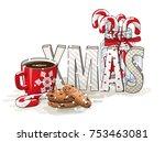 holidays motive  letters xmas ... | Shutterstock .eps vector #753463081