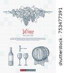 hand drawn wine background.... | Shutterstock .eps vector #753477391
