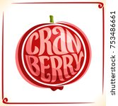 vector logo for cranberry ... | Shutterstock .eps vector #753486661