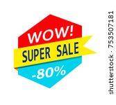 super sale  mega sale  weekend... | Shutterstock .eps vector #753507181