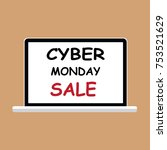 cyber monday sign on the screen ... | Shutterstock .eps vector #753521629