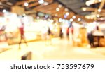 supermarket blur background... | Shutterstock . vector #753597679