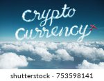 crypto currency word created...   Shutterstock . vector #753598141