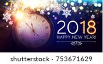 happy new 2018 year background... | Shutterstock .eps vector #753671629