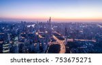 aerial view of shanghai city in ... | Shutterstock . vector #753675271
