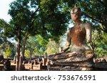 buddha statue in kamphaeng phet ...   Shutterstock . vector #753676591