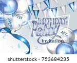 birthday invitation banner with ... | Shutterstock .eps vector #753684235
