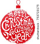 merry christmas and happy new...   Shutterstock .eps vector #753723175