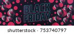 black friday sale banner by... | Shutterstock .eps vector #753740797