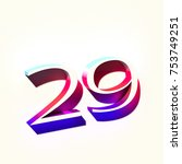 number twenty nine 29 with... | Shutterstock . vector #753749251
