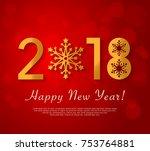 happy new year 2018 design.... | Shutterstock .eps vector #753764881