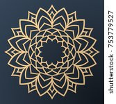 laser cutting mandala. golden... | Shutterstock .eps vector #753779527