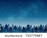 night landscape with coniferous ... | Shutterstock .eps vector #753779887