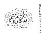 black friday promo lettering...   Shutterstock .eps vector #753789589