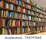 library stacks of books and... | Shutterstock . vector #753797065