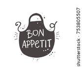 lettering. bon appetit. hand... | Shutterstock .eps vector #753805507