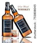 whiskey realistic bottle vector.... | Shutterstock .eps vector #753808045