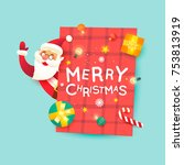 santa claus. merry christmas... | Shutterstock .eps vector #753813919