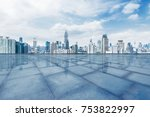 cityscape and skyline of... | Shutterstock . vector #753822997