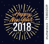 happy new year 2018 card...   Shutterstock .eps vector #753832039