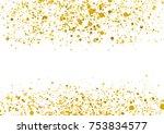 golden foil confetti particle... | Shutterstock .eps vector #753834577