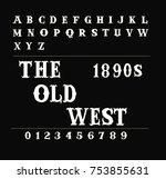the old west    vintage vector... | Shutterstock .eps vector #753855631