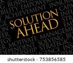 solution ahead word cloud ... | Shutterstock . vector #753856585