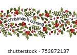 christmas border. christmas is... | Shutterstock .eps vector #753872137
