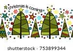 christmas border. christmas is... | Shutterstock .eps vector #753899344