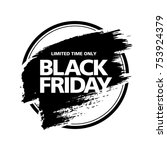 black friday sale badge layout... | Shutterstock .eps vector #753924379