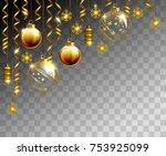 glass christmas evening balls... | Shutterstock .eps vector #753925099